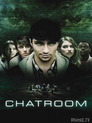 Phim Phòng Chat Tử Thần - Chatroom (2010)
