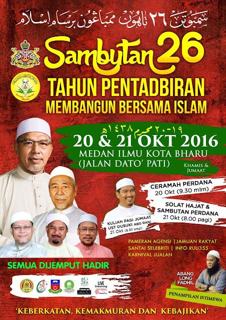 Sambutan 26 tahun Pentadbiran Membangun Bersama Islam Negeri Kelantan