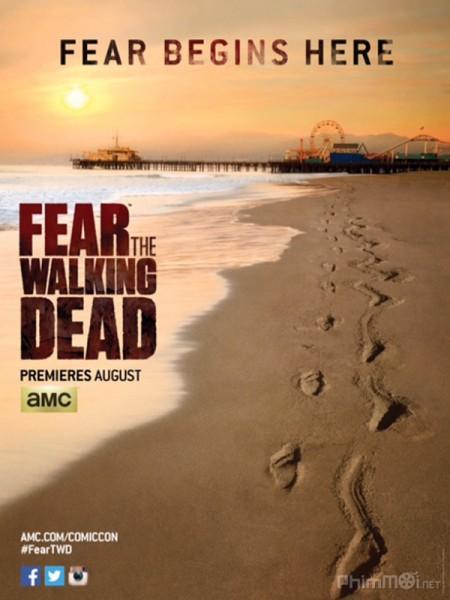 Xác sống đáng sợ (Phần 1) - Fear the Walking Dead (Season 1)