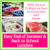 From Summer to Back to School Easy Lunches