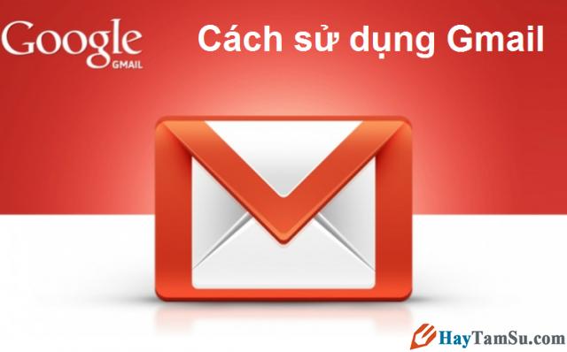 Thủ thuật sử dụng Gmail hữu ích