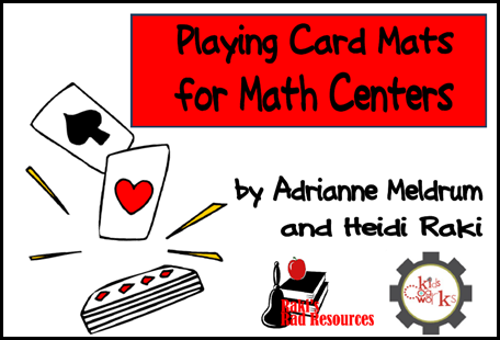 Play Card Mats e-book for your math center. Use these mats and a deck of cards to make a quick and easy math center - free download from Raki's Rad Resources.