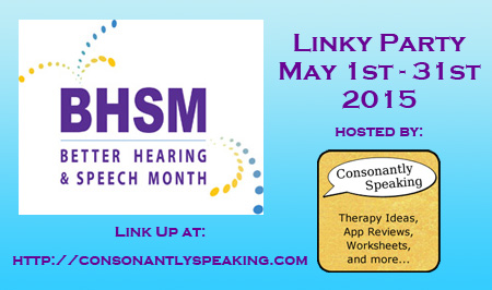 Better Hearing & Speech Month (BHSM) Linky Party 2015 image