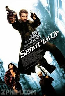 Nhiệm Vụ Bất Đắc Dĩ - Shoot 'Em Up (2007) Poster