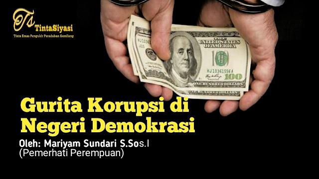 Gurita Korupsi di Negeri Demokrasi