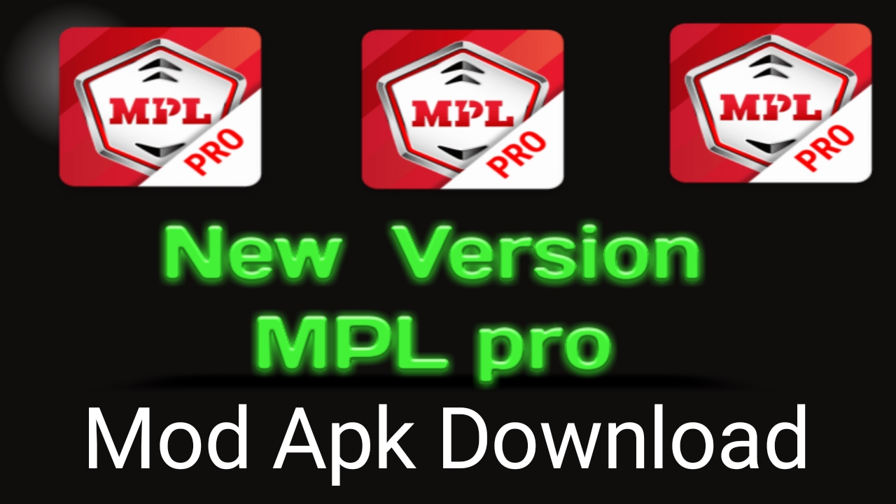 Mpl pro mod apk download latest version