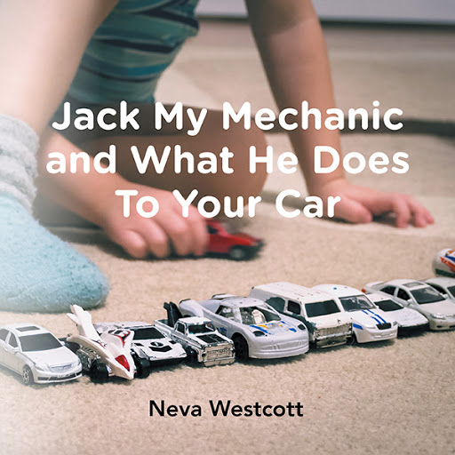 Jack My Mechanic and What He Does To Your Car cover