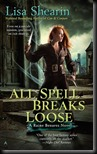 All Spell Breaks Loose  (Raine Benares #6)