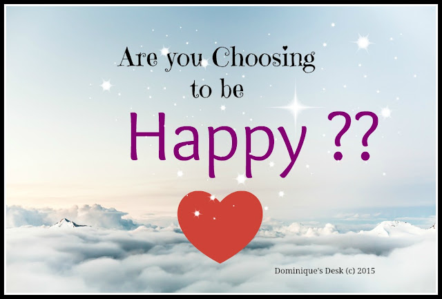 Are you Choosing to be Happy?