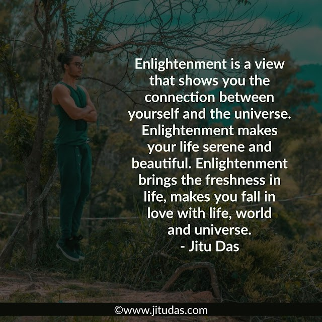 Enlightenment quotes by Jitu Das philosophy quotes 2018