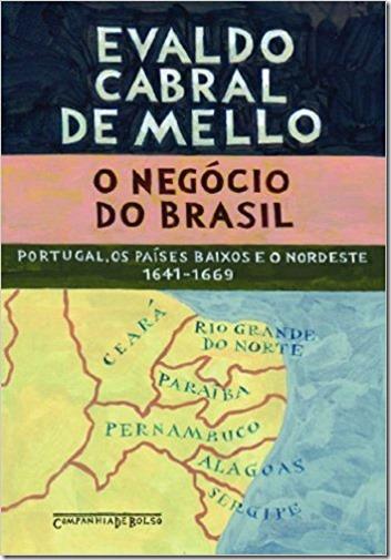 O Negocio do Brasil