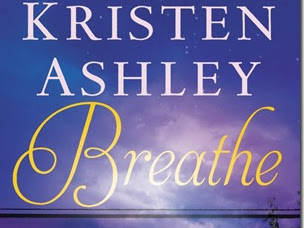 Review: Breathe (Colorado Mountain #4) by Kristen Ashley