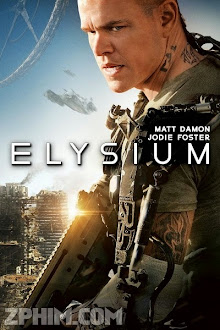 Kỷ Nguyên Elysium - Elysium (2013) Poster