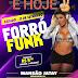 É hoje Forró Funk em Esperantinópolis na Mansão Jatay