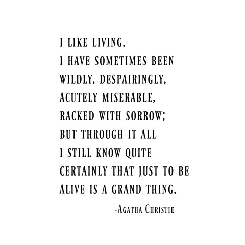I like living -- agatha christie