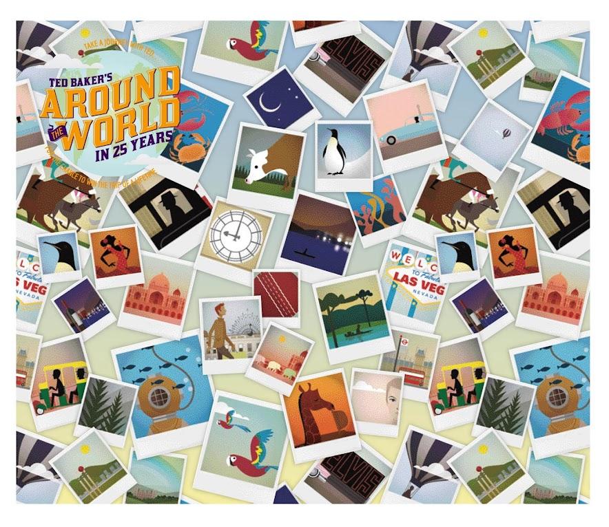*Ted Baker 創立25週年:「環遊世界」Around the World in 25 Years!  2
