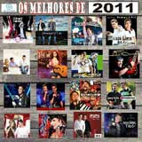 Os Melhores de 2011 Sertanejo. Os Melhores de 2011 Sertanejo