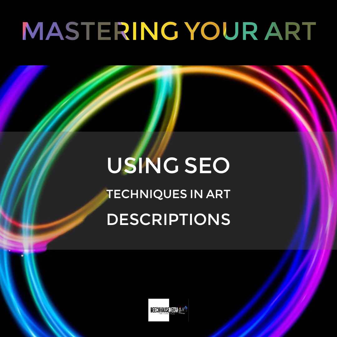 art descriptions and SEO to market your art