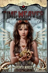 Time Weaver Heart of Cogs  (Time Collector #1) by Jacinta Maree