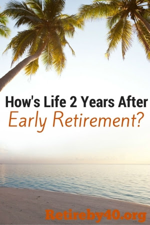 Life 2 years after early retirement