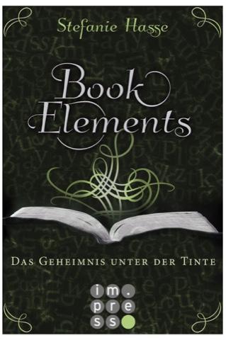Rezension Book Elements III - Das Geheimnis unter der Tinte