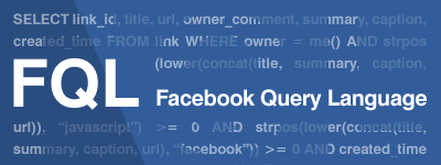 FQLと遊ぶ! : Facebook Query Language