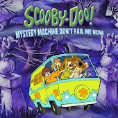 Scooby Doo! Mystery Machine Don't Fail Me Now