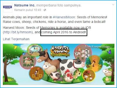 yang ngangenin dan sanggup dimainkan oleh banyak kalangan dari banyak sekali umur Resmi, Inilah Jadwal Rilis Harvest Moon Seed of Memories di Android