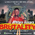 New Music: Prince Hardey — Brutality (Prod By Levelz Beatz)