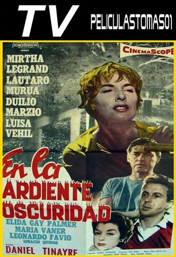 En la ardiente oscuridad (1958) TVRip