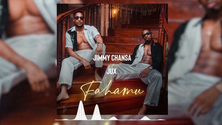 AUDIO   Jimmy Chansa ft Jux – Fahamu   Download Mp3