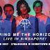 Jangan Kaget!!! Mau Tau Harga Tiket Bring Me The Horizon Di singapura