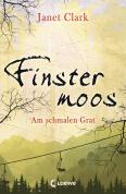 Finstermoos - Am schmalen Grat (Band 2)