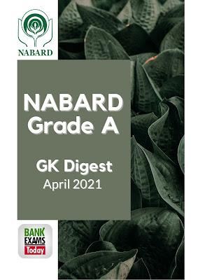 NABARD Grade A GK Digest: April 2021