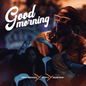 Stonebwoy – Good Morning feat. Chivv & Spanker-BrytGh.Com