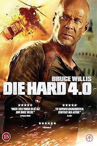 Đương Đầu Với Thử Thách 4 : Sống Hoặc Chết - Die Hard 4 : Live Free Or Die Hard poster