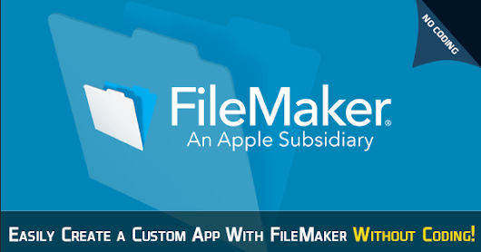 Easily Create a Custom App With FileMaker Without Coding!
