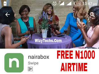 How To Get Free N1000 Airtime With Nairabox Cracked Apk App