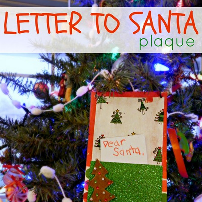 Letter to Santa Plaque ~ MAD IN CRAFTS