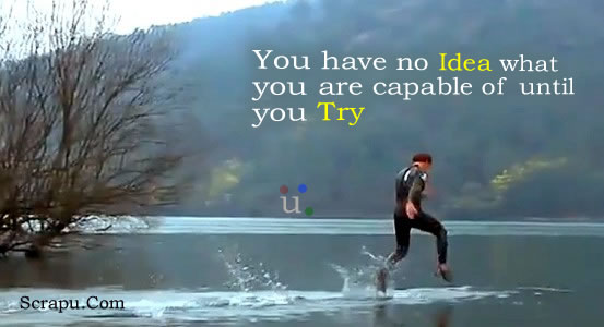 Life wallpaper You have no Idea what you are capable of until you Try