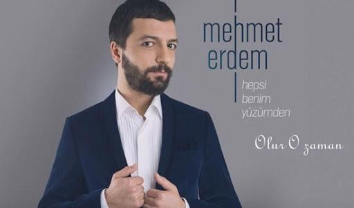 Mehmet Erdem - Olur O Zaman