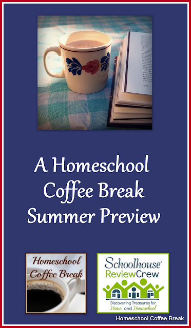 A Homeschool Coffee Break Summer Preview @ kympossibleblog.blogspot.com