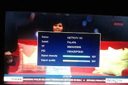 Frekuensi MetroTV SD (MPEG2) terbaru di Palapa D 113°E