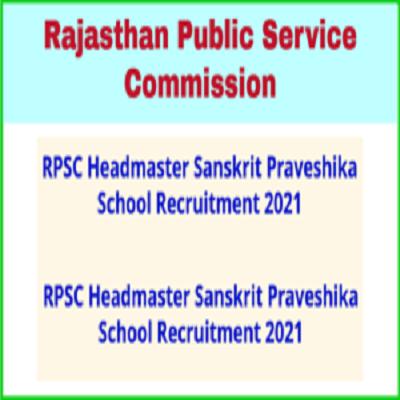 Rajasthan Public Service Commission RPSC Head Master Online Application Form 2021