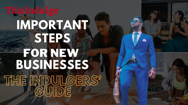 Important steps for a new business