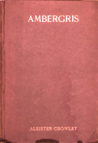 Cover of Aleister Crowley's Book Ambergris A Selection From The Poems of Aleister Crowley