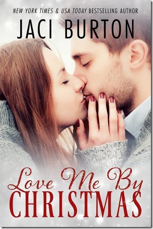 Review: Love Me By Christmas by Jaci Burton | About That Story