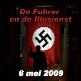 de Fuhrer en de Illusionst . Examenstage van Jessica Fuchs. 6 mei 2009 Kwadrant theater Zoetermeer.