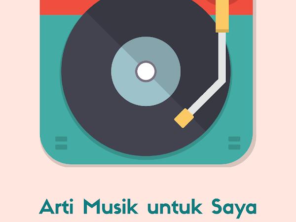 Arti Musik untuk Saya