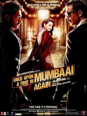 Phim Câu Chuyện Mumbai 2 - Once Upon A Time In Mumbai Dobaara! (2013)